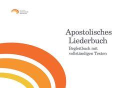 Apostolisches Liederbuch – Begleitbuch mit vollständigen Texten von Ostheimer,  Andreas
