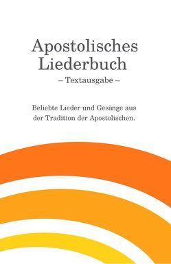 Apostolisches Liederbuch – Textausgabe von Eberle,  Mathias