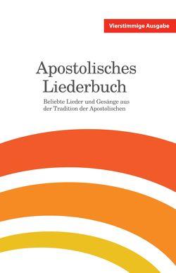 Apostolisches Liederbuch – vierstimmige Ausgabe von Eberle,  Mathias