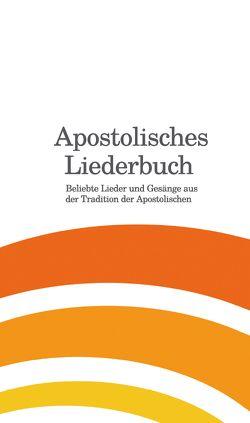 Apostolisches Liederbuch von Eberle,  Mathias