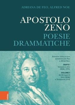 Apostolo Zeno von Feo,  Adriana De, Noe,  Alfred
