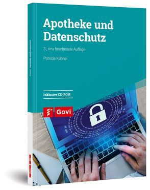Apotheke und Datenschutz von Kühnel,  Patricia