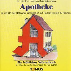 Apotheke von Hofmann,  Manfred, Liebermann,  Erik