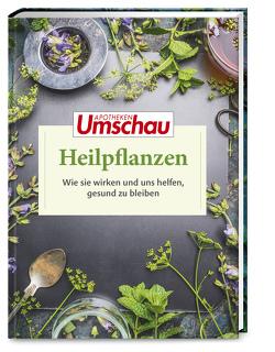 Apotheken Umschau: Heilpflanzen von Allwang,  Martin, Haltmeier,  Hans, Melzer,  Martina