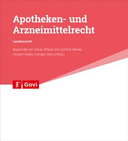 Apotheken- und Arzneimittelrecht – Landesrecht Mecklenburg-Vorpommern von Blanke,  Günther, Diers,  Karsten, Nitzsche,  Dorothea, Wilson,  Oscar