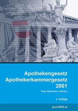 Apothekengesetz / Apothekerkammergesetz 2001 von proLIBRIS VerlagsgesmbH