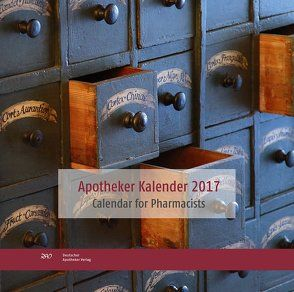 Apotheker Kalender 2017 Calendar for Pharmacists von Huwer,  Elisabeth