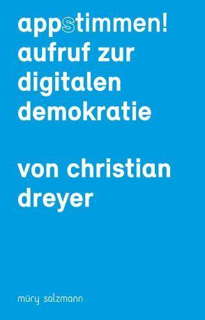 App-stimmen! von Dreyer,  Christian