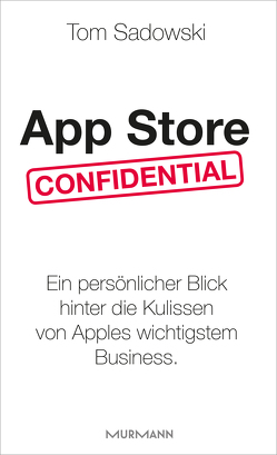App Store Confidential von Sadowski,  Tom