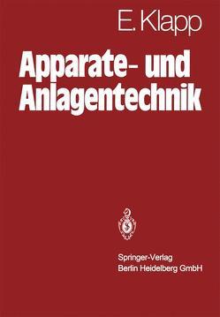 Apparate- und Anlagentechnik von Klapp,  E.