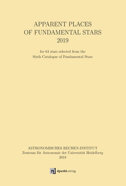 Apparent Places of Fundamental Stars (APFS) 2019 von Astronomische Rechen-Institut (ARI)