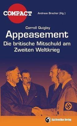 Appeasement von Bracher,  Andreas, Elsässer,  Jürgen, Quigley,  Carroll