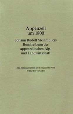 Appenzell um 1800 von Vogler,  Werner