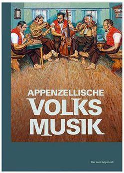 Appenzellische Volksmusik von Manser,  Joe