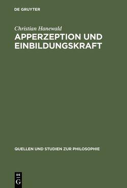 Apperzeption und Einbildungskraft von Hanewald,  Christian