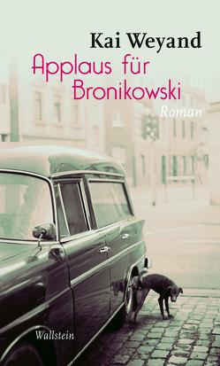 Applaus für Bronikowski von Weyand,  Kai