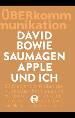 David Bowie, Saumagen, Apple und ich von Loko,  Marcel