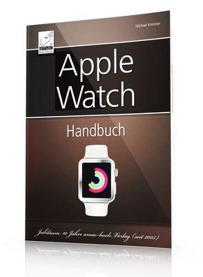 Apple Watch Handbuch von Krimmer,  Michael