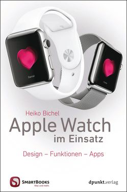 Apple Watch im Einsatz von Bichel,  Heiko
