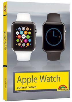 Apple Watch – optimal nutzen und bedienen von Kiefer,  Philip