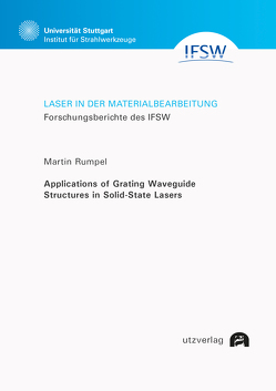 Applications of Grating Waveguide Structures in Solid-State Lasers von Rumpel,  Martin