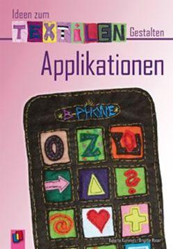 Applikationen von Kummetz,  Babette, Maser,  Brigitte