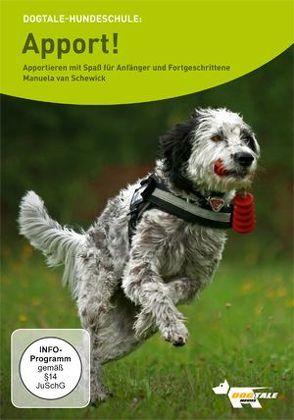 Apport! Appportieren mit Spaß für Anfänger und Fortgeschrittene von Alef,  Ralf, Schewick,  Manuela van
