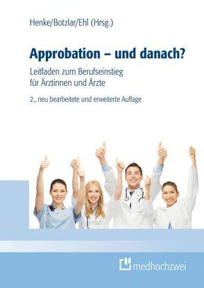 Approbation – und danach? (Buch + eBook) von Botzlar,  Andreas, Ehl,  Armin, Henke,  Rudolf