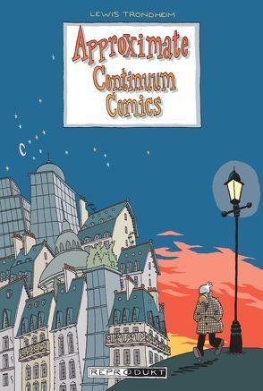 Approximate Continuum Comics von Raguenet,  Christine, Schwarz,  Kai-Steffen, Trondheim,  Lewis