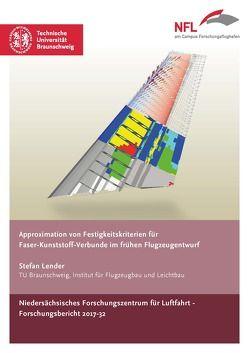 Approximation von Festigkeitskriterien für Faser-Kunststoff-Verbunde im frühen Flugzeugentwurf von Lender,  Stefan