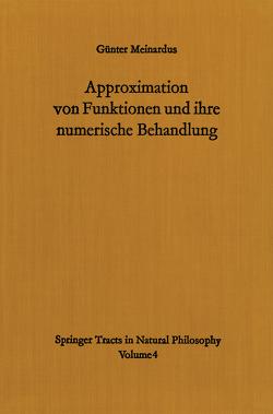 Approximation von Funktionen und ihre numerische Behandlung von Meinardus,  Günter