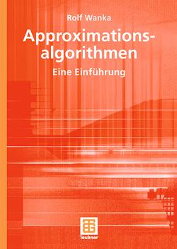 Approximationsalgorithmen von Wanka,  Rolf