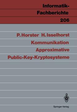 Approximative Public-Key-Kryptosysteme von Horster,  Patrick, Isselhorst,  Hartmut