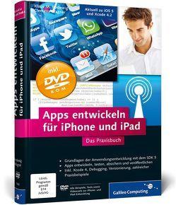 Apps entwickeln für iPhone und iPad von Rodewig,  Klaus M., Wagner,  Clemens