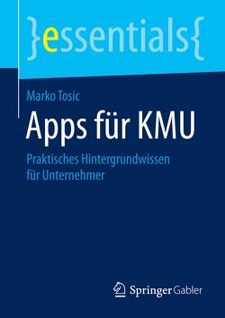 Apps für KMU von Tosic,  Marko