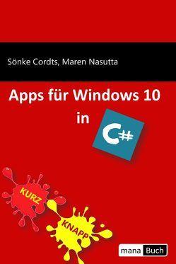 Apps für Windows 10 in C# von Cordts,  Sönke, Nasutta,  Maren