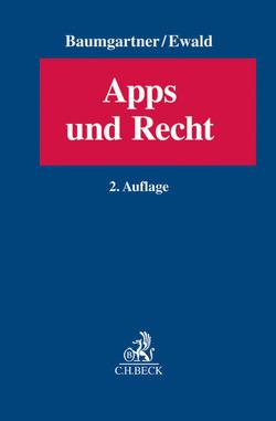 Apps und Recht von Baumgartner,  Ulrich, Ewald,  Konstantin