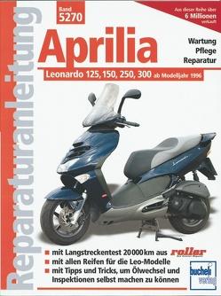 Aprilia Leonardo 125, 150, 250, 300 von Schermer,  Franz Josef