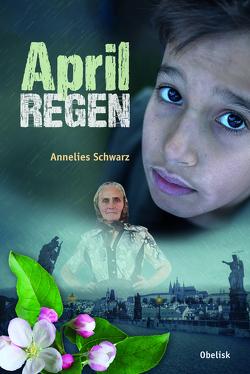 Aprilregen von Opgenoorth,  Winfried, Schwarz,  Annelies