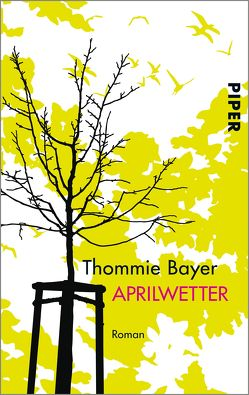 Aprilwetter von Bayer,  Thommie