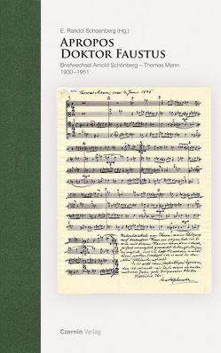 Apropos Doktor Faustus von Schoenberg,  E Randol