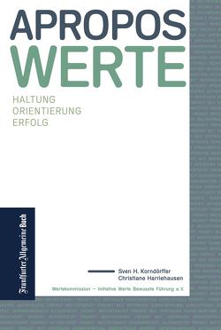 Apropos Werte von Harriehausen,  Christiane, Korndörffer,  Sven H.