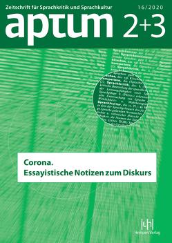 Aptum – Zeitschrift für Sprachkritik und Sprachkultur von Roth,  Kersten Sven, Wengeler,  Martin