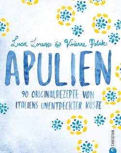 Apulien von Lichtner,  Gabriele, Lorusso,  Luca, Polak,  Vivienne