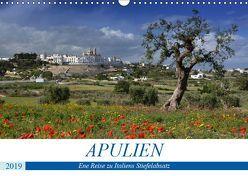 Apulien – Eine Reise zu Italiens Stiefelabsatz (Wandkalender 2019 DIN A3 quer) von Manz,  Katrin