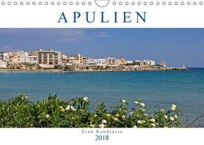 Apulien – Eine Rundreise (Wandkalender 2018 DIN A4 quer) von Braunleder,  Gisela