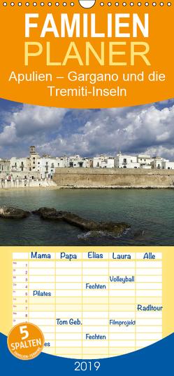 Apulien – Gargano und die Tremiti-Inseln – Familienplaner hoch (Wandkalender 2019 , 21 cm x 45 cm, hoch) von Hegerfeld-Reckert,  Anneli