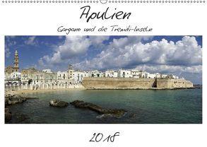 Apulien – Gargano und die Tremiti-Inseln (Wandkalender 2018 DIN A2 quer) von Hegerfeld-Reckert,  Anneli