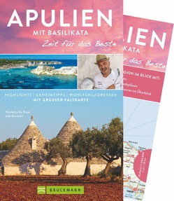 Apulien mit Basilikata – Zeit für das Beste von Bernhart,  Udo, De Rossi,  Nicoletta