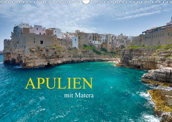 Apulien mit Matera (Wandkalender 2020 DIN A3 quer) von Rauchenwald,  Martin